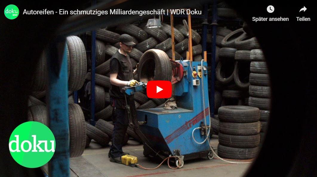 WDR-Doku: Autoreifen - Ein schmutziges Milliardengeschäft