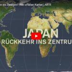 ARTE-Doku: Japan - Rückkehr ins Zentrum? - Mit offenen Karten