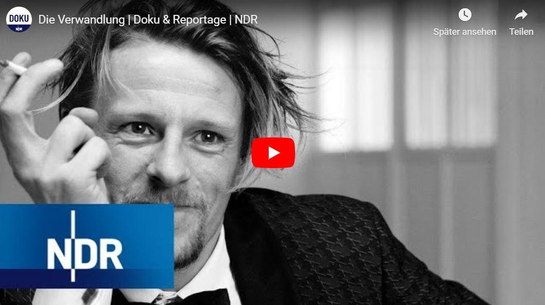 NDR-Doku: Die Verwandlung
