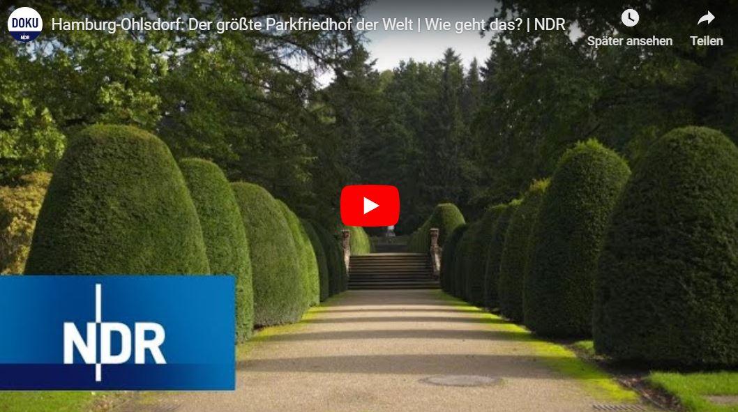 NDR-Doku: Hamburg-Ohlsdorf - der größte Parkfriedhof der Welt