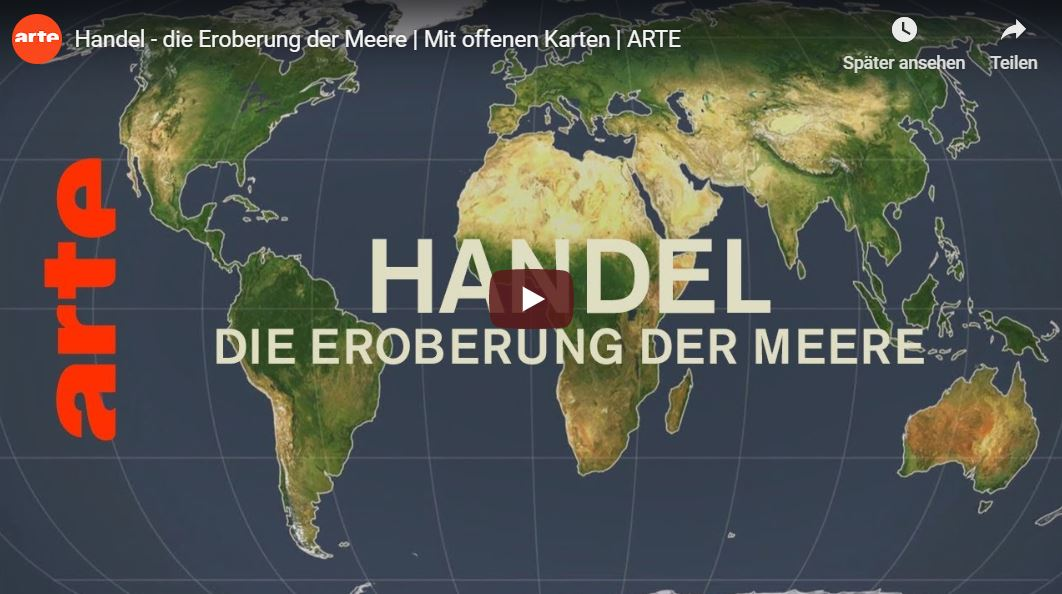 ARTE-Doku: Handel, die Eroberung der Meere - Mit offenen Karten