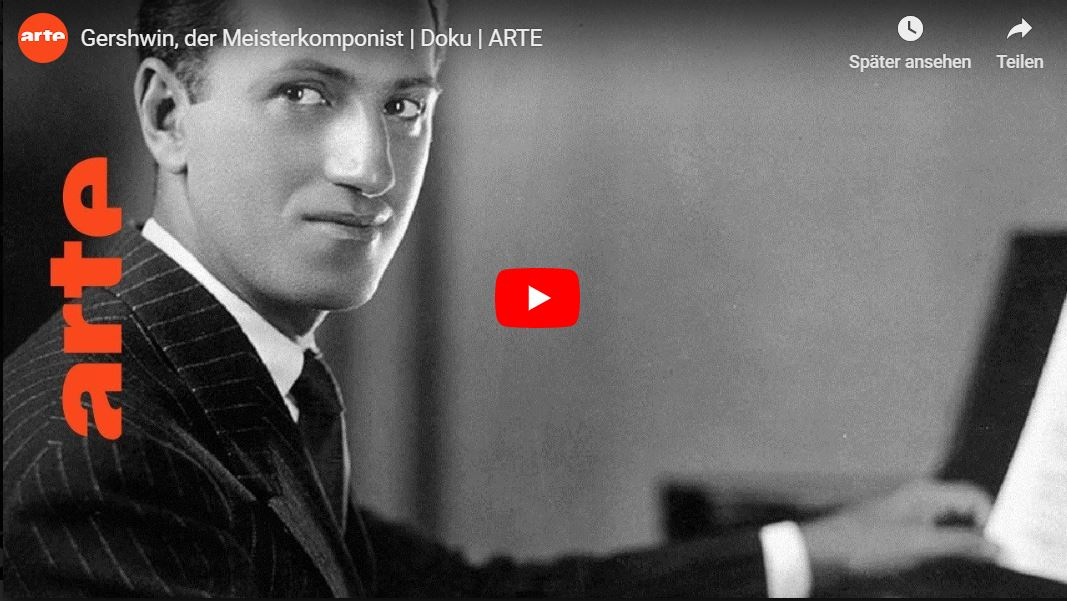 ARTE-Doku: George Gershwin, der Meisterkomponist