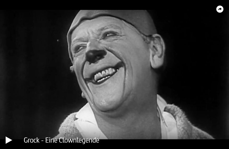 ARTE-Doku: Grock - Eine Clownlegende