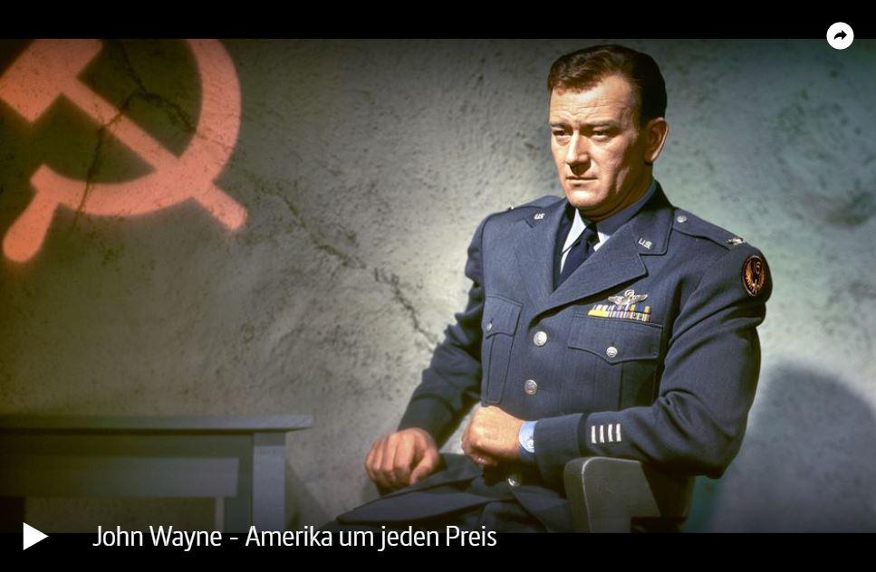ARTE-Doku: John Wayne - Amerika um jeden Preis