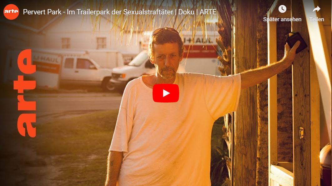 ARTE-Doku: Pervert Park - Im Trailerpark der Sexualstraftäter