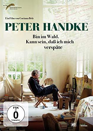 RBB-Doku: Peter Handke - Bin im Wald Kann sein dass ich mich verspäte