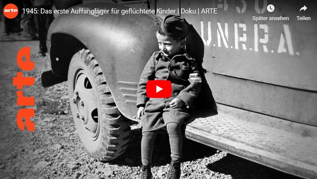 ARTE-Doku: 1945 - Das erste Auffanglager für geflüchtete Kinder