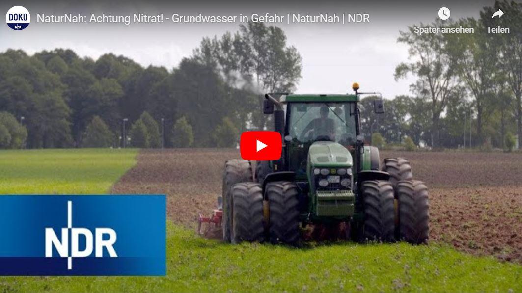 NDR-Doku: Achtung Nitrat! - Grundwasser in Gefahr