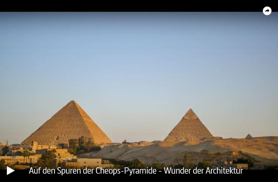 ARTE-Doku: Auf den Spuren der Cheops-Pyramide - Wunder der Architektur