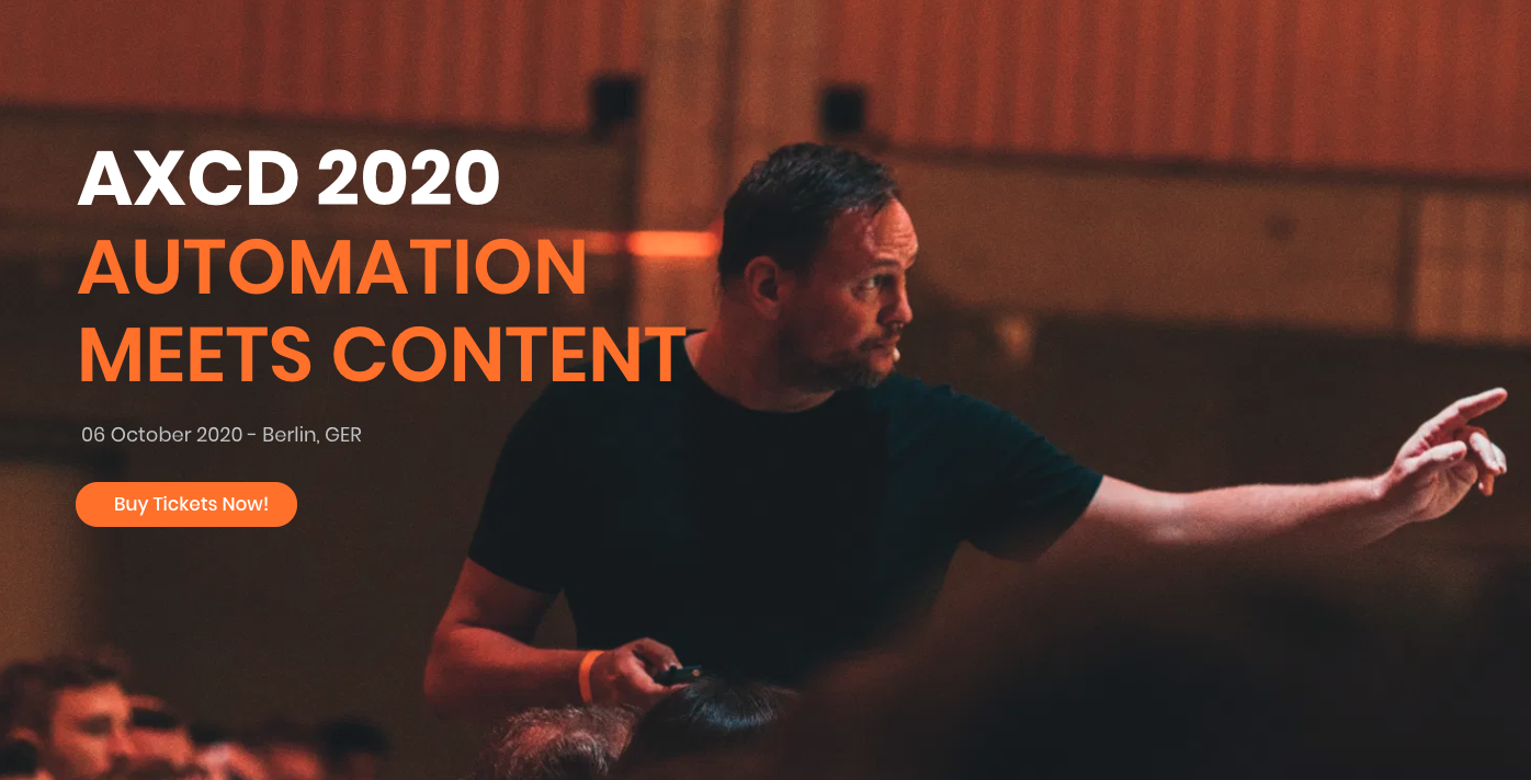 AXCD 2020 – Automation Meets Content Day