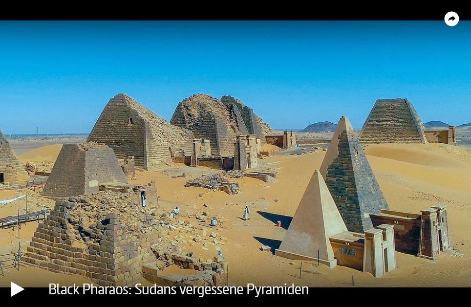 ARTE-Doku: Black Pharaos - Sudans vergessene Pyramiden