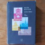 Ruth Klüger lesen – #WeRemember
