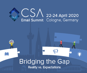 CSA Email Summit 2020 - Bridging the Gap – Reality vs. Expectations