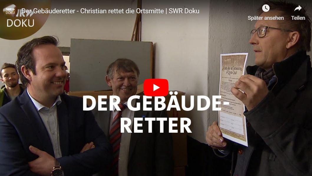 SWR-Doku: Der Gebäuderetter - Christian rettet die Ortsmitte