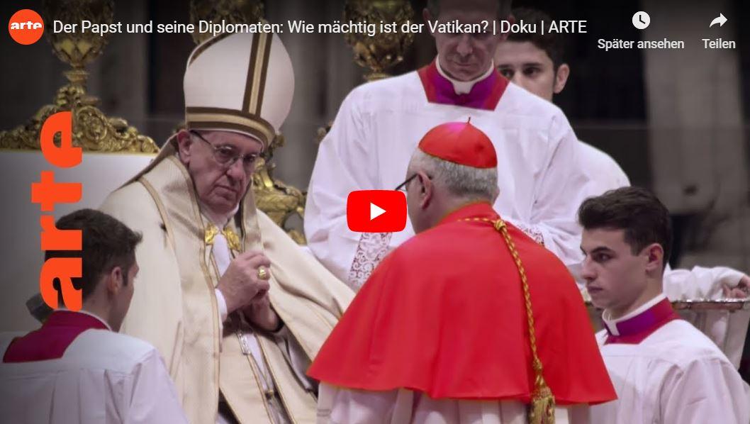 ARTE-Doku: Der Papst und seine Diplomaten - Wie mächtig ist der Vatikan?