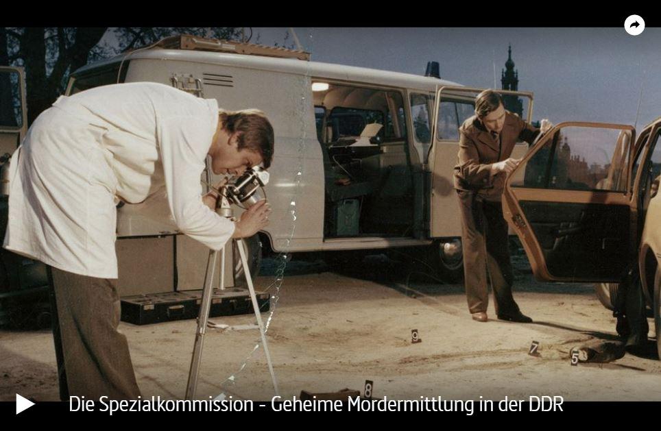 ARTE-Doku: Die Spezialkommission - Geheime Mordermittlung in der DDR