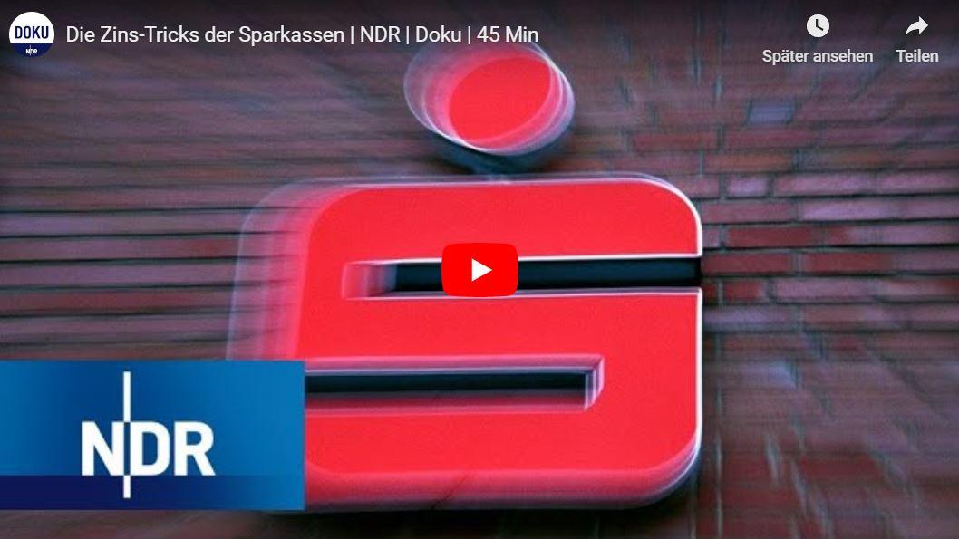 NDR-Doku: Die Zins-Tricks der Sparkassen