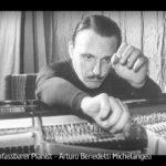 ARTE-Doku: Ein unfassbarer Pianist - Arturo Benedetti Michelangeli