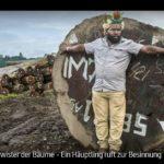 ARTE-Doku: Geschwister der Bäume - Ein Häuptling ruft zur Besinnung