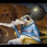 ARTE-Doku: Hieronymus Bosch - Vom Teufel berührt
