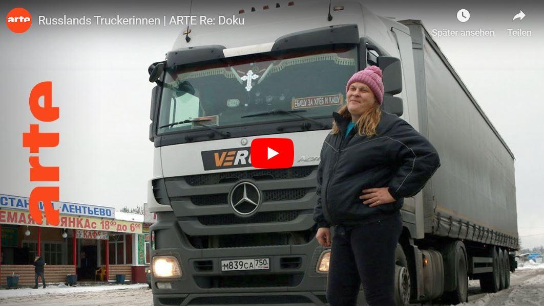 ARTE-Reportage: Russlands Truckerinnen