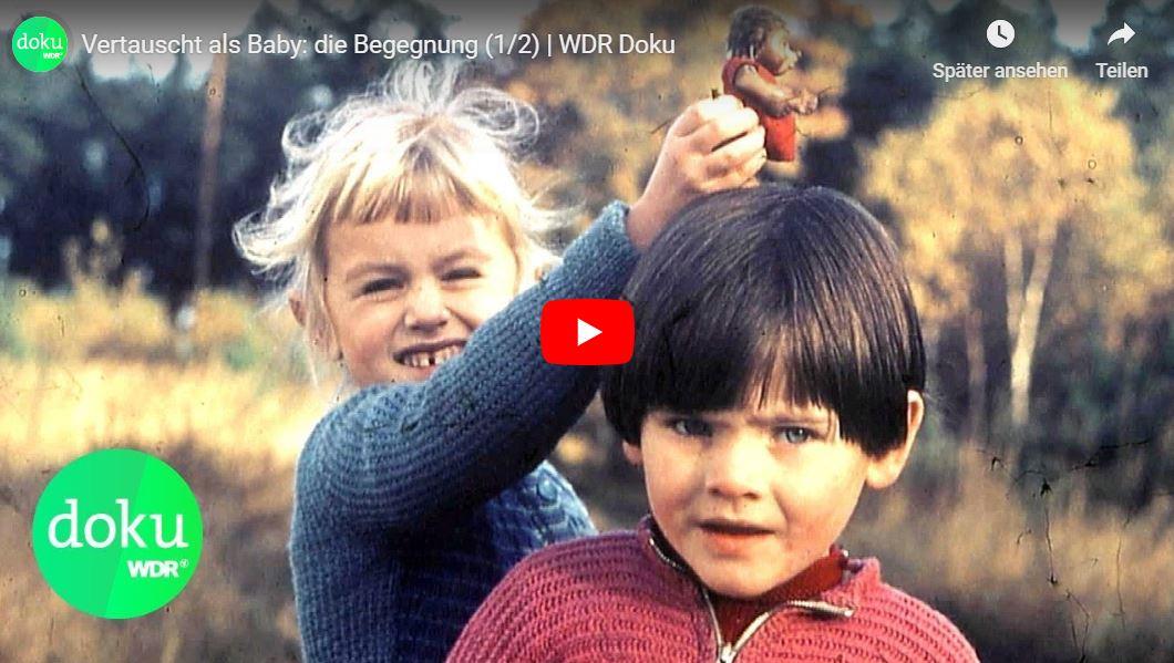 WDR-Doku: Vertauscht als Baby (2 Teile)