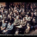 ARTE-Doku: Der Jahrhundertprozess - Das Nürnberger Tribunal aus prominenter Sicht