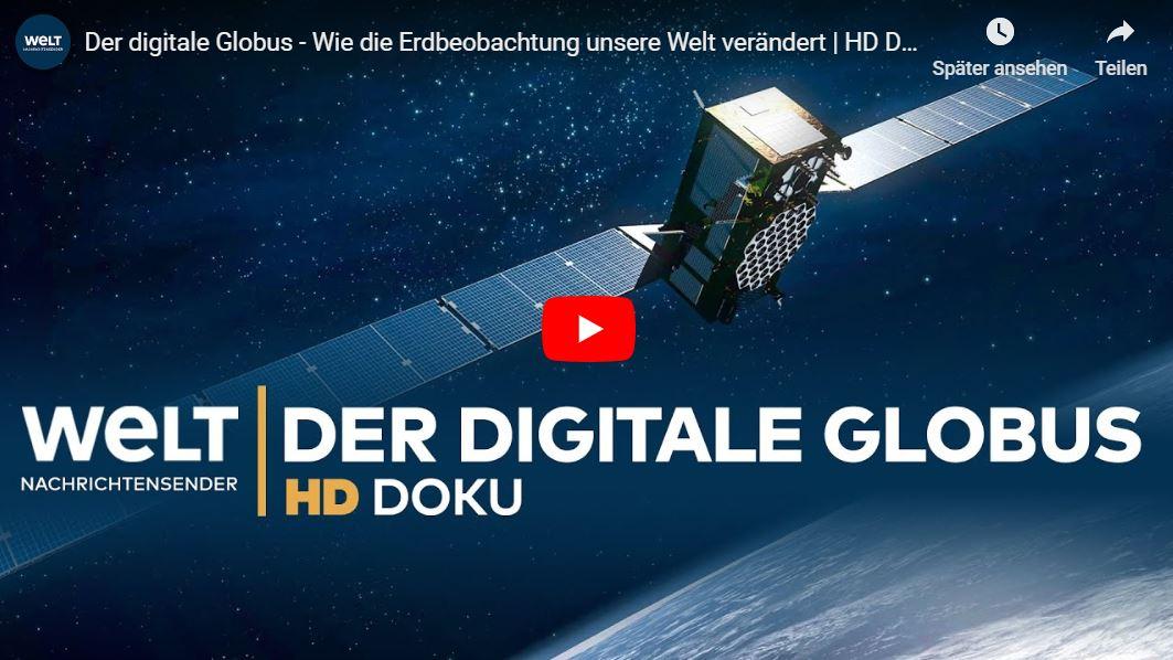 WELT-Doku: Der digitale Globus - Wie die Erdbeobachtung unsere Welt verändert