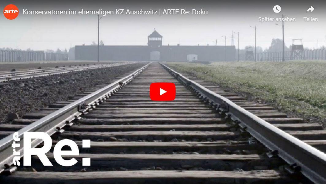 ARTE-Reportage: Konservatoren im ehemaligen KZ Auschwitz