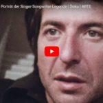ARTE-Doku: Leonard Cohen - Porträt der Singer-Songwriter-Legende