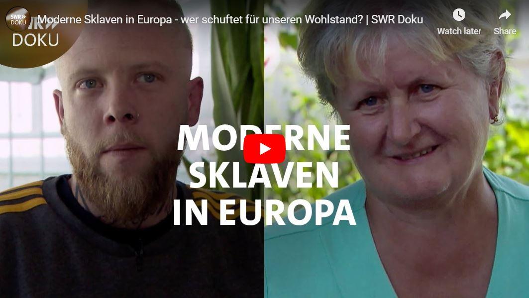 SWR-Doku: Moderne Sklaven in Europa - wer schuftet für unseren Wohlstand?