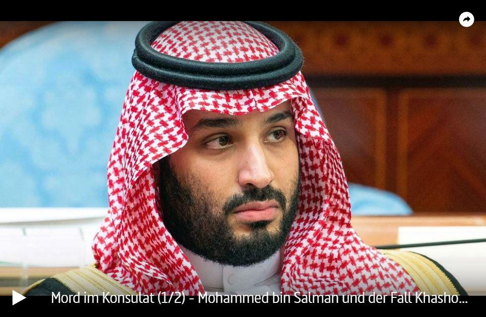 ARTE-Doku: Mord im Konsulat - Mohammed bin Salman und der Fall Khashoggi (2 Teile)