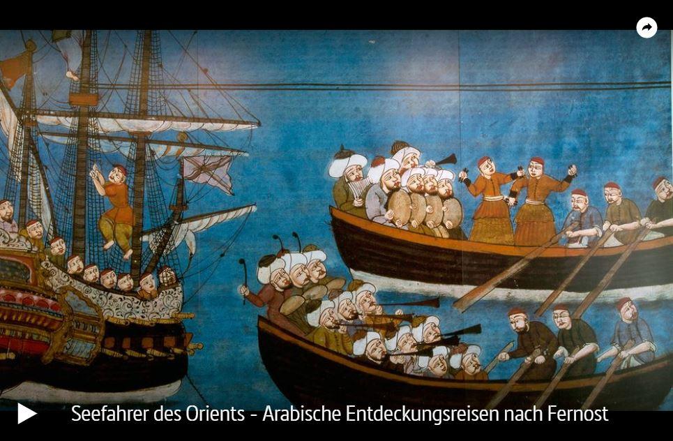ARTE-Doku: Seefahrer des Orients - Arabische Entdeckungsreisen nach Fernost