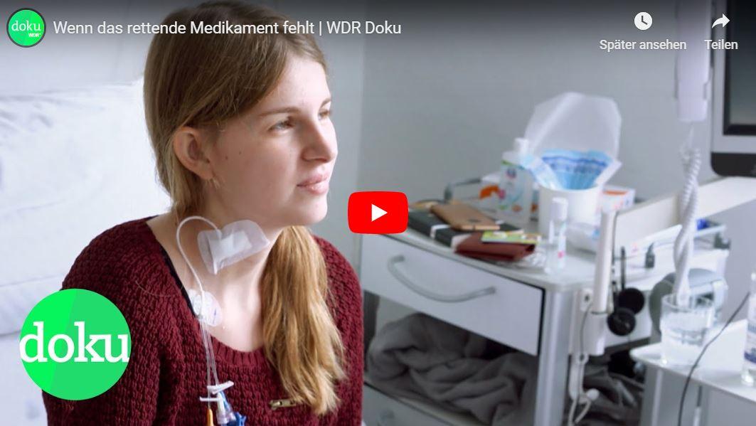 WDR-Doku: Wenn das rettende Medikament fehlt