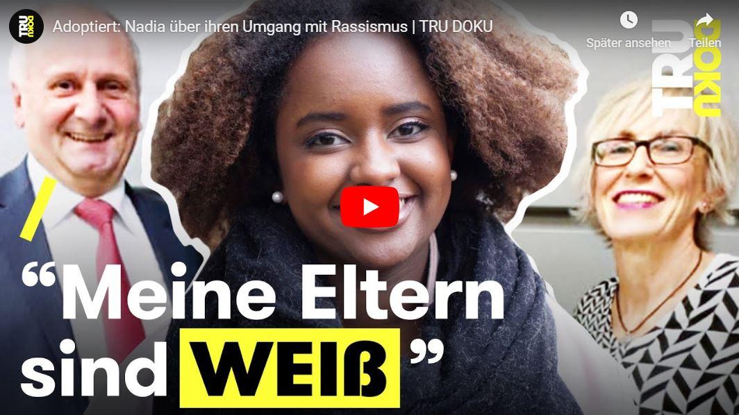 TRU DOKU: Adoptiert - Nadia über ihren Umgang mit Rassismus