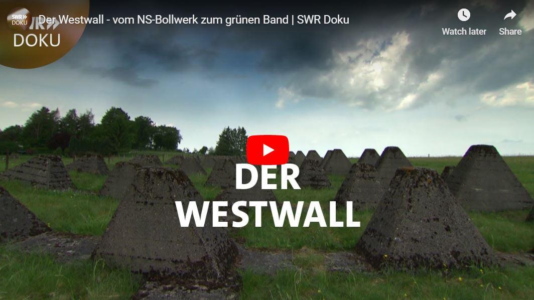 SWR-Doku: Der Westwall - vom NS-Bollwerk zum grünen Band
