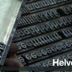 Gary Hustwit: Helvetica
