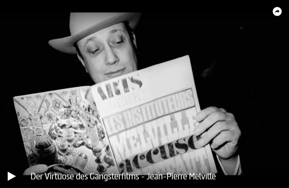 ARTE-Doku: Jean-Pierre Melville - Der Virtuose des Gangsterfilms