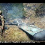 ARTE: Kaschmir, ein Konflikt ohne Ende | Mit offenen Karten