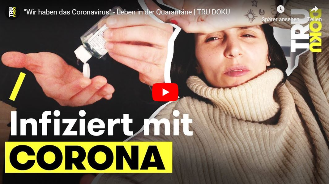TRU DOKU: »Wir haben das Coronavirus« - Leben in der Quarantäne