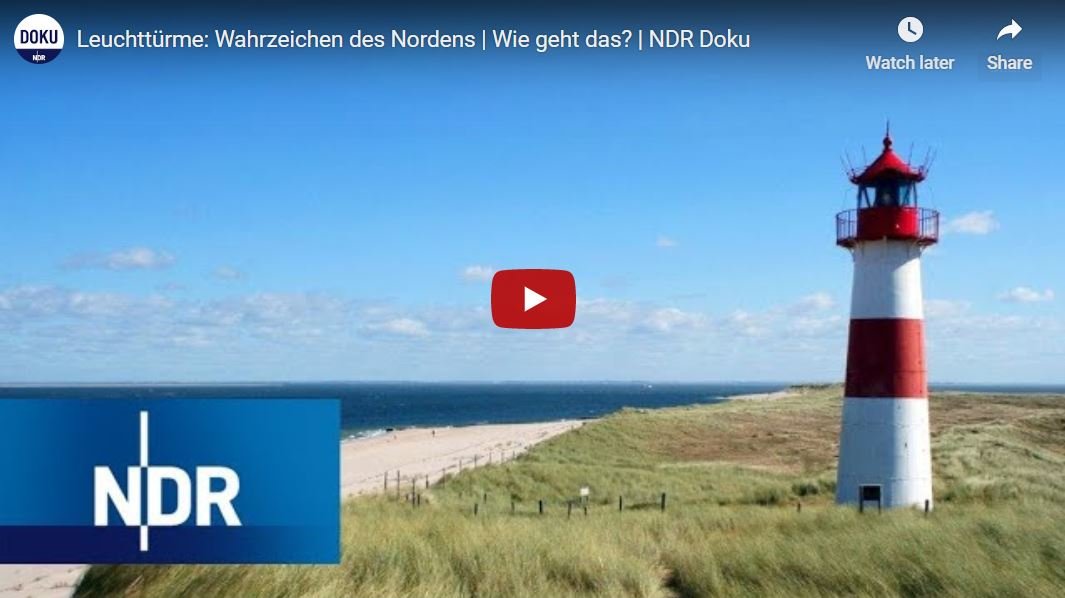 NDR-Doku: Leuchttürme - Wahrzeichen des Nordens