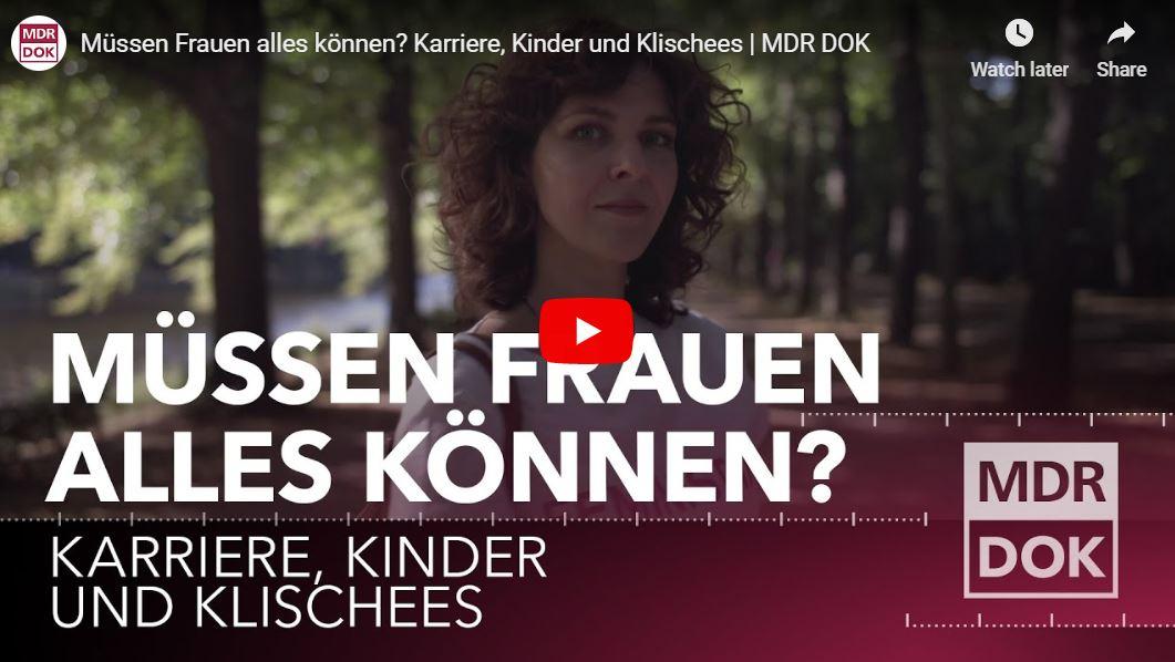 MDR-Doku: Müssen Frauen alles können? Karriere, Kinder und Klischees