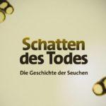 ARD-Doku: Die Geschichte der Seuchen (6 Teile)