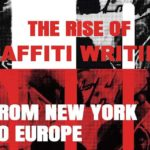 ARTE-Dokureihe: The Rise of Graffiti Writing - From New York To Europe (3 Staffeln)