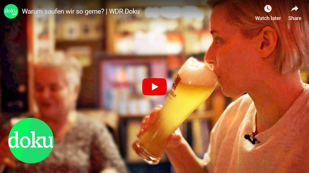 WDR-Doku: Warum saufen wir so gerne?