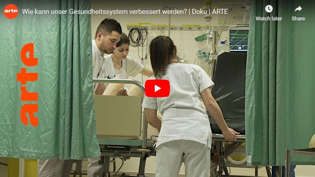 ARTE-Doku: Wie kann unser Gesundheitssystem verbessert werden?