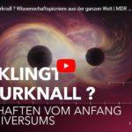 MDR-Doku: Wie klingt der Urknall? Wissenschaftspioniere aus der ganzen Welt