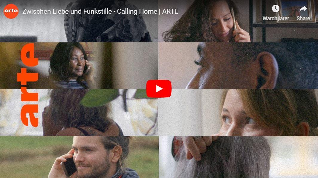ARTE-Doku: Zwischen Liebe und Funkstille - Calling Home
