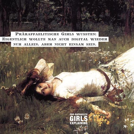 Präraffaelitische Girls erklären Social Distancing