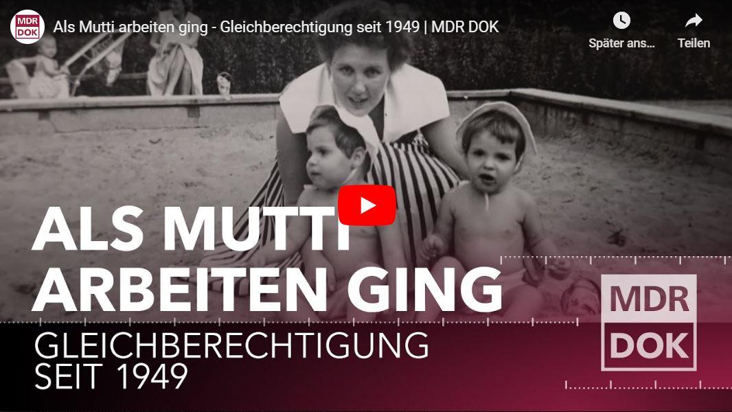 MDR-Doku: Als Mutti arbeiten ging - Gleichberechtigung seit 1949